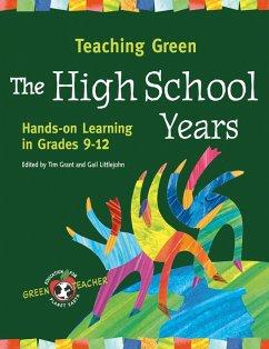 Teaching Green - The High School Years
