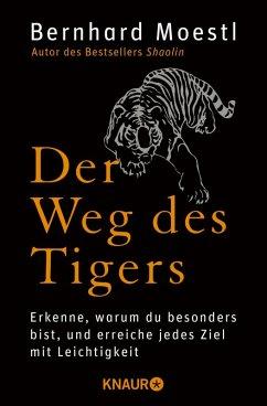 Der Weg des Tigers (eBook, ePUB) - Moestl, Bernhard