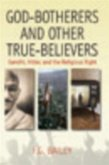 God-botherers and Other True-believers (eBook, PDF)