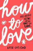How to Love (eBook, ePUB)