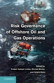 Risk Governance of Offshore Oil and Gas Operations (eBook, PDF)