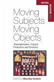 Moving Subjects, Moving Objects (eBook, ePUB)