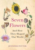 Seven Flowers (eBook, ePUB)