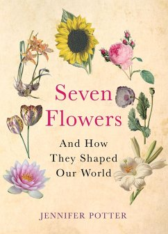 Seven Flowers (eBook, ePUB) - Potter, Jennifer
