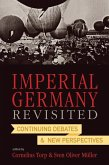 Imperial Germany Revisited (eBook, ePUB)