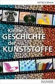 Kleine Geschichte der Kunststoffe (eBook, PDF)