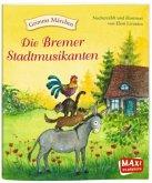 Die Bremer Stadtmusikanten (Maxi)