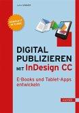 Digital publizieren mit InDesign CC (eBook, PDF)