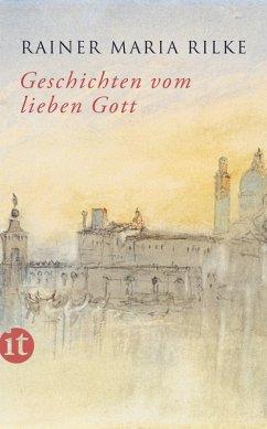 Geschichten vom lieben Gott (eBook, ePUB) - Rilke, Rainer Maria