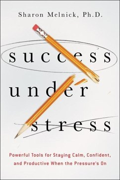 Success Under Stress (eBook, ePUB) - Melnick, Sharon