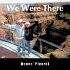 We Were There: Traveling the USA in Our RV