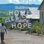 Building Homes, Building Hope - Inspiring Stories of Change in the Dominican Republic