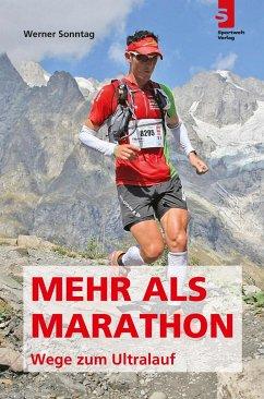 Mehr als Marathon - Wege zum Ultralauf - Sonntag, Werner