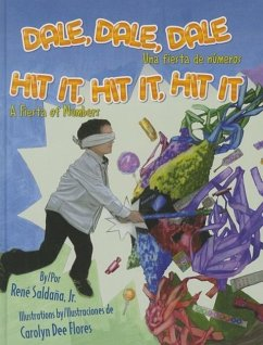 Dale, Dale, Dale / Hit It, Hit It, Hit It: Una Fiesta de Numeros / A Fiesta of Numbers - Saldana, Jr.