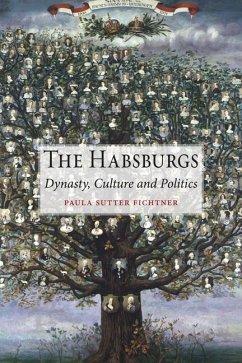 The Habsburgs - Fichtner, Paula Sutter