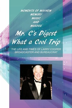 Mr. C's Digest - What a Cool Trip