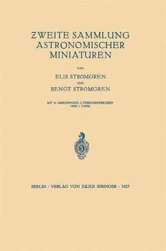 Zweite Sammlung Astronomischer Miniaturen - Strömgren, Elis; Strömgren, Bengt
