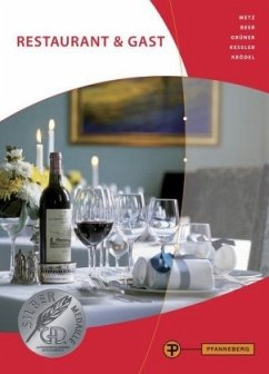 Restaurant & Gast - Grüner, Hermann; Kessler, Thomas; Krödel, Conrad; Metz, Reinhold