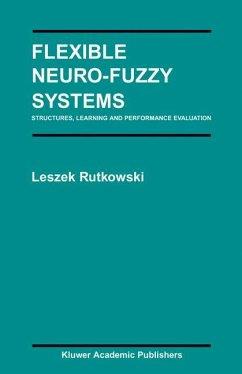 Flexible Neuro-Fuzzy Systems