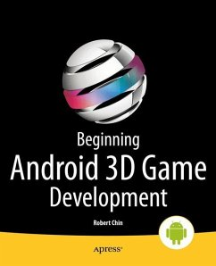 Beginning Android 3D Game Development - Chin, Robert