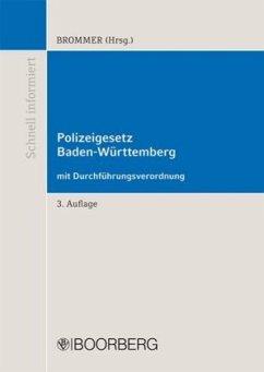 Polizeigesetz Baden-Württemberg mit Durchführun...