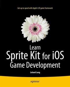 Learn Sprite Kit for iOS Game Development - Long, Leland T.