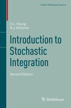 Introduction to Stochastic Integration - Chung, K.L.;Williams, R.J.