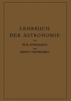 Lehrbuch der Astronomie - Strömgren, Elis; Strömgren, Bengt