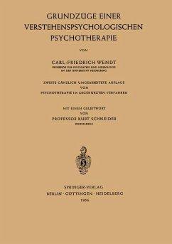 Grundzüge Einer Verstehenspsychologischen Psychotherapie - Wendt, Carl-Friedrich