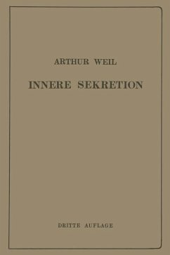 Die Innere Sekretion - Weil, Arthur