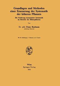Grundlagen und Methoden einer Erneuerung der Systematik der höheren Pflanzen