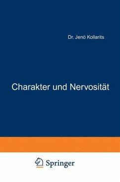 Charakter und Nervosität - Kollarits, Jenö