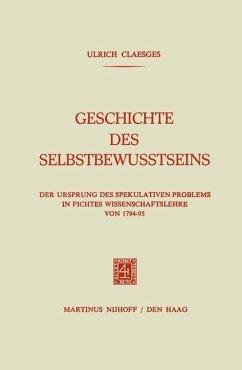 Geschichte des Selbstbewusstseins - Claesges, Ulrich