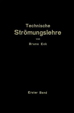 Einführung in die technische Strömungslehre - Eck, Bruno
