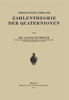 Vorlesungen Über die Zahlentheorie der Quaternionen - Hurwitz, Adolf