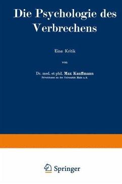Die Psychologie des Verbrechens - Kauffmann, Max