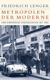Metropolen der Moderne (eBook, ePUB)