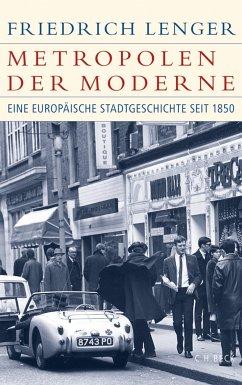Metropolen der Moderne (eBook, ePUB) - Lenger, Friedrich