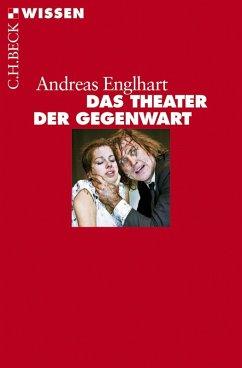 Das Theater der Gegenwart (eBook, ePUB)