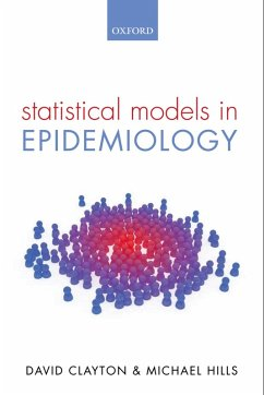 Statistical Models in Epidemiology (eBook, PDF) - Clayton, David; Hills, Michael