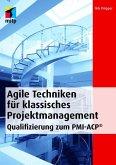 Agile Techniken für klassisches Projektmanagement (eBook, PDF)