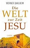Die Welt zur Zeit Jesu (eBook, ePUB)