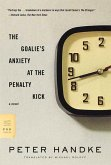 The Goalie's Anxiety at the Penalty Kick (eBook, ePUB)