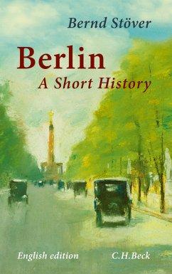 Berlin (eBook, ePUB) - Stöver, Bernd