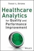 Healthcare Analytics for Quality and Performance Improvement (eBook, ePUB)