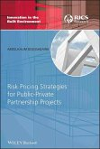 Risk Pricing Strategies for Public-Private Partnership Projects (eBook, PDF)