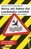 """Sorry, wir haben die Landebahn verfehlt"" (eBook, ePUB)"