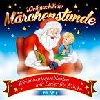 Weihnachtliche Märchenstunde,Folge 1