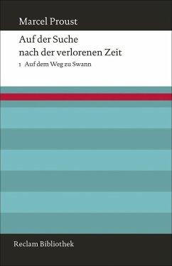 Auf der Suche nach der verlorenen Zeit. Band 1: Auf dem Weg zu Swann (eBook, ePUB) - Proust, Marcel