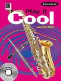 Play it Cool - Saxophone mit CD